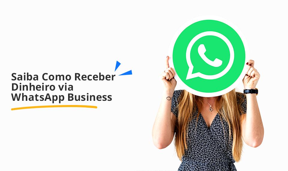 Dinheiro WhatsApp
